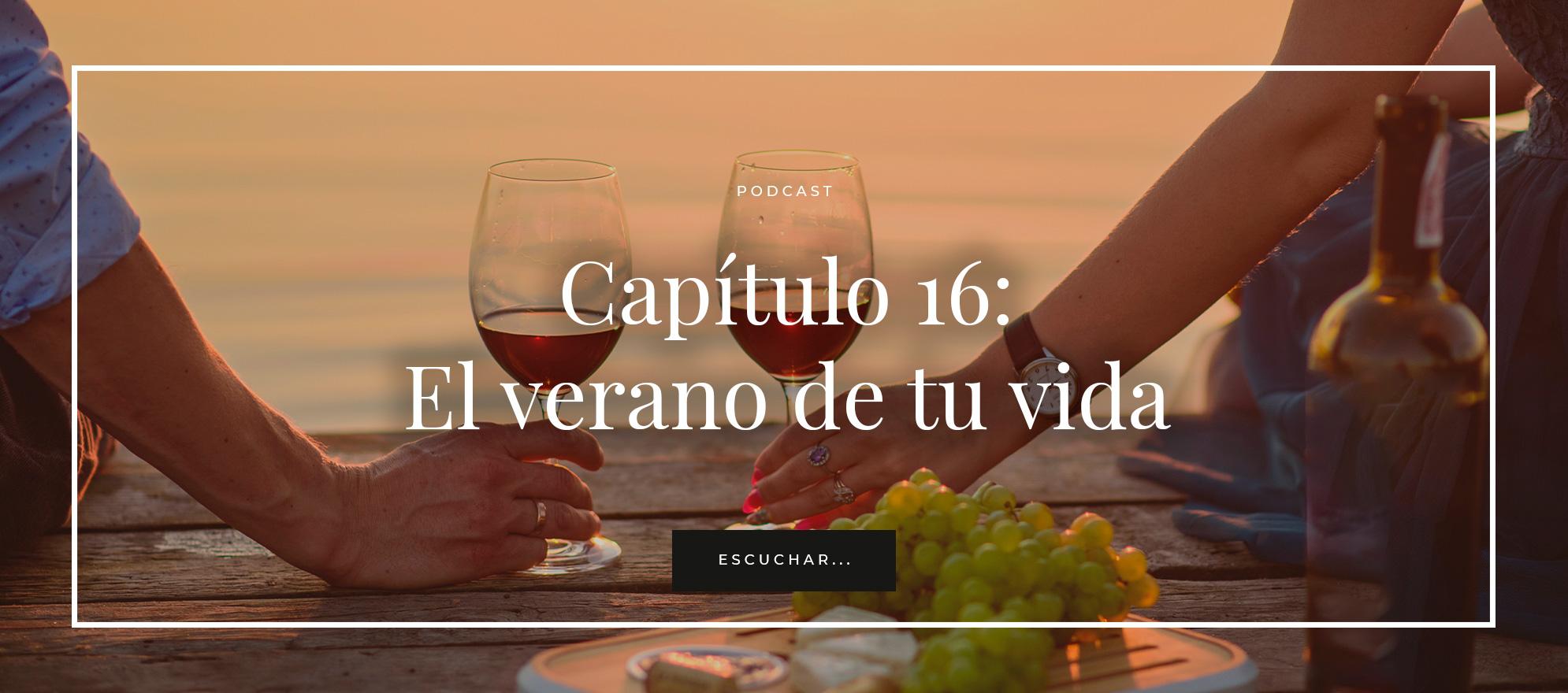 El verano de tu vida. Cap 16. Blog sobre vino. Bodegas Matarromera